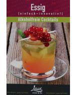 Rezepte Essig alkoholfreie Cocktails